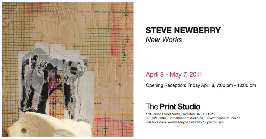 Steve Newberry:New Works, April 8 - May 2, 2011, The Print Studio Hamilton ON